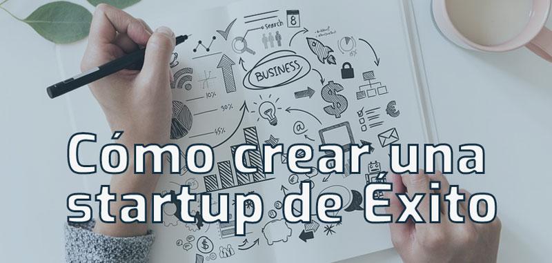 como crear startup exito